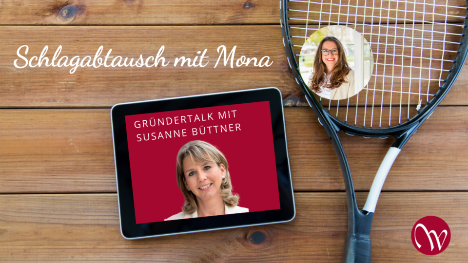 Gründertalk mit Mona und Susanne Büttner